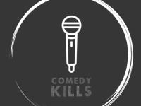Comedy Kills - Open Mic