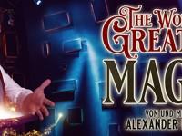 The World´s Greatest Magic von und mit Alexander Krist