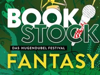 BOOKSTOCK FANTASY – Das Hugendubel Festival