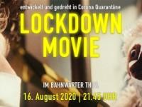 LOCKDOWN MOVIE im Bahnwärter Thiel - Der Münchner Spielfilm aus der Quarantäne
